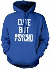 Cute But Psycho Hoody - Various Colours and Sizes Hoodie
