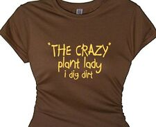 The crazy plant lady- Gardeners Fun Gift T Shirt Ladies Gardening Tee Retirement