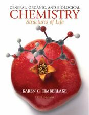 General, Organic, and Biological Chemistry : Structures of Life by Karen C....