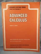 Schaum's Outline Series ADVANCED CALCULUS Theory & Problems by Muray R. Spiegel