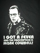 "CHRISTOPHER WALKEN ""I GOT A FEVER ... PRESCRIPTION IS MORE COWBELL"" (M) T-Shirt"