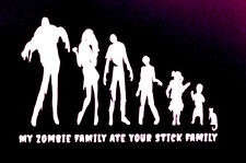 My Zombie Family Ate Your Stick Family Vinyl Decal Sticker