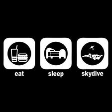 EAT SLEEP SKYDIVE (skydiver skydiving parachuting parachute sky diving) T-SHIRT