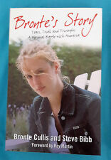 Bronte's Story: Tears, Trials and Triumps: a Personal Battle with Anorexia by...