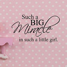 Such a Big Miracle in such a little Girl - Wall Vinyl Decal Sticker Baby Nursery