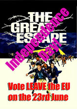 EU The Great Escape Independence Day  - Poster (G2) A4 - Printed On Glossy Paper
