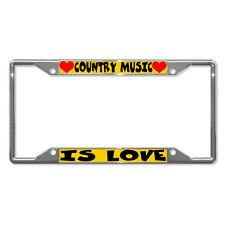 COUNTRY MUSIC IS LOVE Metal License Plate Frame Tag Holder Four Holes