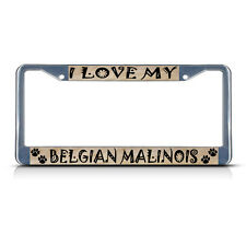 BELGIAN MALINOIS DOG PET Metal License Plate Frame Tag Border Two Holes