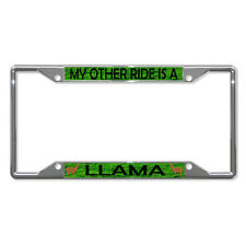 MY OTHER RIDE IS A LLAMA Metal License Plate Frame Tag Holder Four Holes