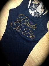 Gold Rhinestone Bride To Be LACE tank top. New Orleans bachelorette . Bride Gift