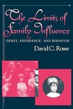 The Limits of Family Influence : Genes, Experience, and Behavior by David C....
