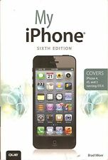 My iPhone (covers iPhone 4, 4s and 5 Running iOS 6)  Brad Miser Paperback, 2013
