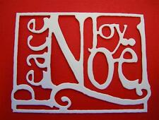10 Die Cuts Peace, Joy, Noel, Christmas, Quality Topper. Many Colours