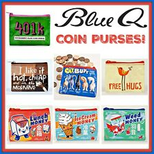 Blue Q COIN Pouch Purse Pouch Recycled Material Over 40 Styles to Choose From !!