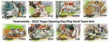 2013 Topps Opening Day Play Hard Baseball Team Sets ** Pick Your Team Set **