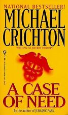 A Case of Need by Jeffrey Hudson and Michael Crichton (1994, Paperback)