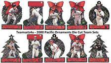 2000 Pacific Ornaments Baseball Team Sets ** Pick your Team **