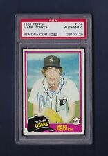 Mark Fidrych signed Detroit Tigers 1981 Topps baseball card Psa authenticated