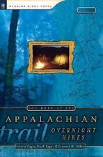 Best of the Appalachian Trail: Overnight Hikes by Leonard M. Adkins, Frank Logue