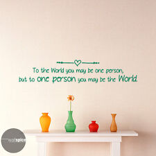 To The World You May Be One Person Dr Seuss Quote Vinyl Wall Decal Sticker