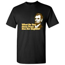 LINCOLN -Sarcastic Political Graphic Gift Offensive Humor Funny Novelty T-Shirt