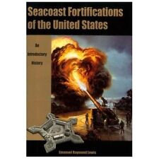 """LEWIS """"SEACOAST FORTIFICATIONS OF THE UNITED STATES"""" 1993 PB ED VG+ PIX, PLANS"""