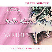 Classical Evolution: Famous Ballet Works 2002 by Delibes, Leo; Khach (Disc Only)