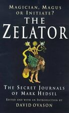 The Zelator: A Modern Initiate Explores the Ancient Mysteries,Mark Hedsel