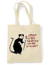BANKSY I'M OUT OF BED & DRESSED RAT SHOULDER  SHOPPING BAG - Choice Of Colours