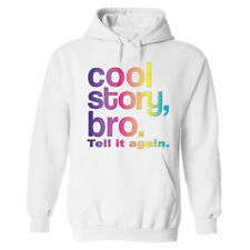 Cool Story Bro tell it again jersey Shore funny collage humor sweatshirt hoodie