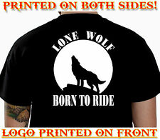 LONE WOLF BORN TO RIDE BIKER T-SHIRT MOTORCYCLE CLOTHING COOL APPAREL GIFT 93