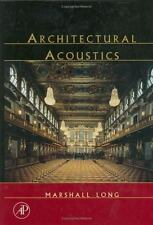 Applications of Modern Acoustics: Architectural Acoustics by Marshall Long..