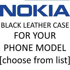 NOKIA Mobile Phone black leather case for YOUR exact model [Choose from list]