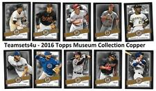 2016 Topps Museum Collection COPPER Baseball Set ** Pick Your Team **