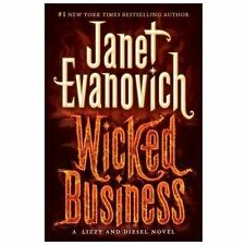 Wicked Business: A Lizzy And Diesel Novel: By Janet Evanovich