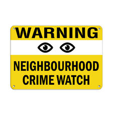 Warning Neighborhood Crime Watch Security Sign Aluminum METAL Sign