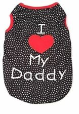 Dog Clothes XS, S, M, L, I LOVE DADDY Tee Shirt Vest Cotton Apparel Unisex New