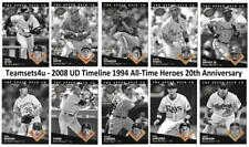 2008 UD Timeline '94 All-Time Heroes 20th Anniversary Set ** Pick Your Team **