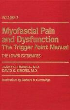 Myofascial Pain and Dysfunction: The Trigger Point Manual: Volume 2: The Lowe...