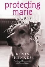 Protecting Marie by Kevin Henkes (2007, Paperback)
