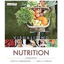 Visualizing Nutrition by Mary B. Grosvenor and Lori A. Smolin (2012, Paperback)