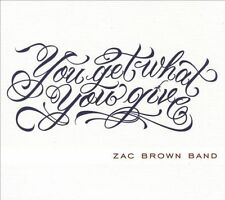 You Get What You Give Zac Brown (CD, 2010, Digipak) New/Sealed, Free Shipping !!