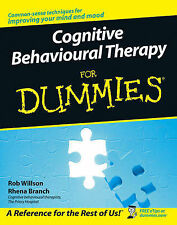 Cognitive Behavioural Therapy For Dummies by Rhena Branch, Rob Willson Paperback