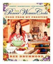 The Pioneer Woman Cooks : Food from My Frontier by Ree Drummond (Hardcover,...