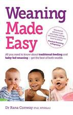 Weaning Made Easy: All you need to know about spoon feeding and baby-led weaning