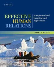 Effective Human Relations : Interpersonal and Organizational Applications by...