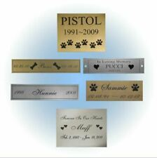 CUSTOM ENGRAVED NAME PLATE - PET LOSS MEMORIAL - MADE YOUR WAY - DOG CAT ANY PET