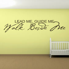 Lead Me Guide Me Walk Beside Me Religious Wall Stickers Wall Art Decal Transfers