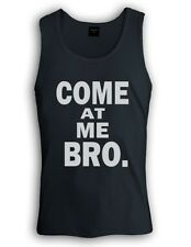 Come at Me Bro Singlet T-Shirt Jersey Shore Cool Story Funny Gag Style white