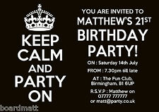 KEEP CALM AND PARTY ON Personalised Party Invitations  x10 -18th,21st,30th,60th